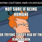 "Germany Bans Circumcision — Jews and Muslims Revolt Against ""Religious Persecution"""