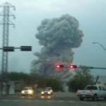 BREAKING NEWS:  Fertilizer Plants Explodes in West, Texas