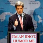 Syria Plan B?  John Kerry May Have Defused Syria War By Being an Idiot